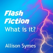 Flash Fiction – What is it?