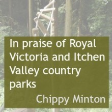 In Praise of Royal Victoria and Itchen Valley Country Parks