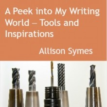 A Peek into My Writing World – Tools and Inspirations