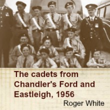 Chandler's Ford Memories: Station Lane; Being a Cadet in the 1950s