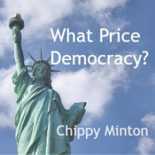 What Price Democracy?