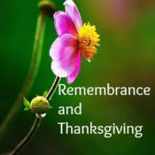Remembrance and Thanksgiving