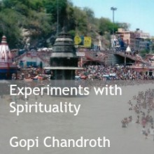 Experiments with Spirituality