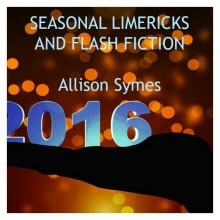 Seasonal Limericks and Flash Fiction
