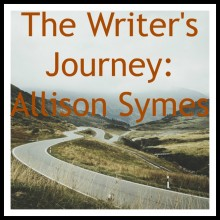 The Writer's Journey:  Allison Symes