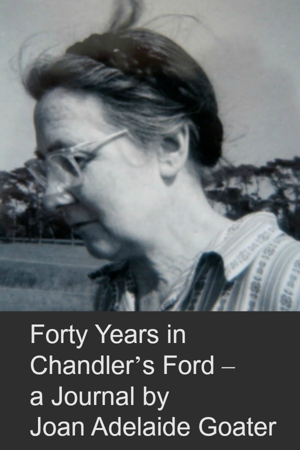 Joan Adelaide Goater - her journal about Chandler's Ford.