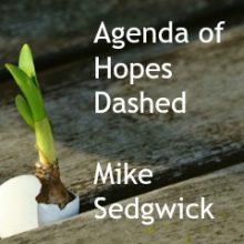 Agenda of Hopes Dashed