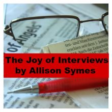 The Joy of Interviews by Allison Symes