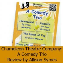 Review – A Comedy Trio: Chameleon Theatre Company – Allison Symes