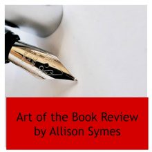 The Art of the Book Review by Allison Symes