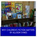Feature Image Why Children's Fiction Matters - image via Pixabay