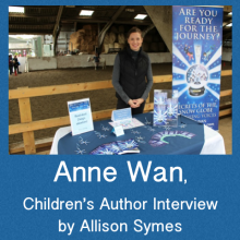 Writing Children's Fiction – Anne Wan – Interview Part 1 by Allison Symes