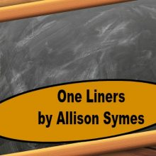 One Liners by Allison Symes