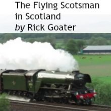The Flying Scotsman in Scotland