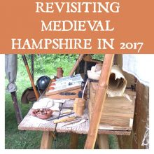 Feature Image - Revisiting Medieval Hampshire in 2017