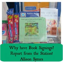 Why have Book Signings?  Report from the Station – Allison Symes