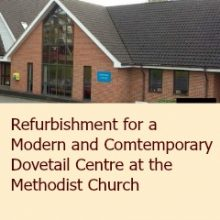 Refurbishment for a Modern and Contemporary Dovetail Centre at the Methodist Church