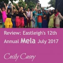 Review: Eastleigh's 12th Annual Mela on Sunday 30th July 2017