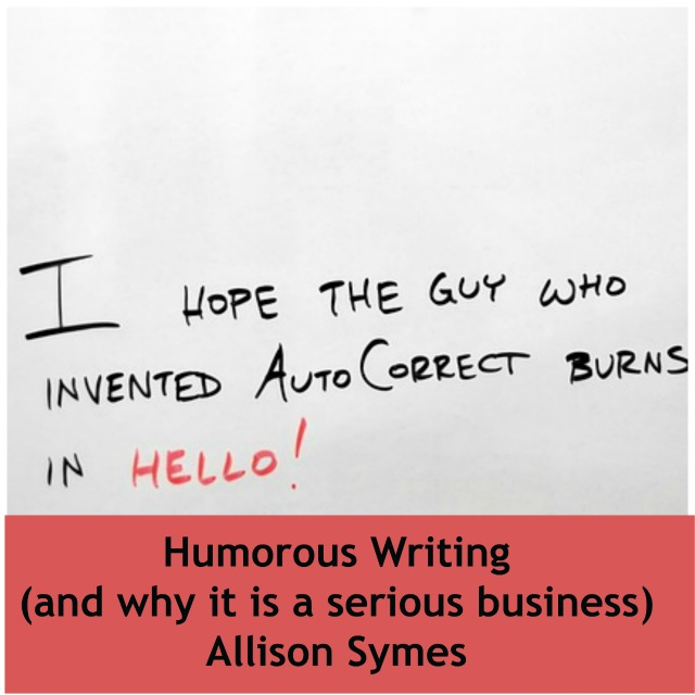 Humorous Writing (and why it is a serious business