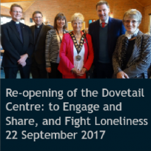 Re-opening of the Dovetail Centre: to Engage and Share, and Fight Loneliness