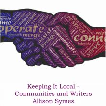 Keeping it Local – Community and Writers