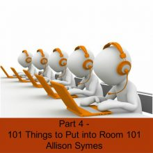 Part 4 – 101 Things to Put into Room 101
