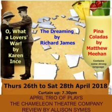 April Trio of Plays – The Chameleons – Review by Allison Symes