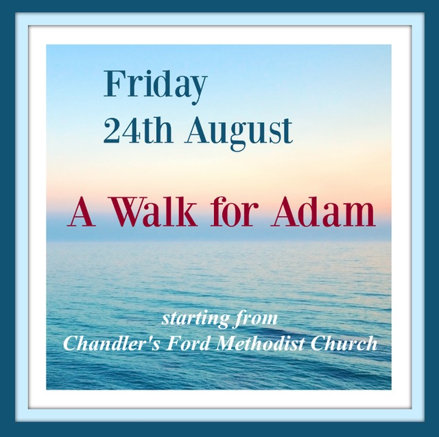 A walk for Adam - 24th August 2018