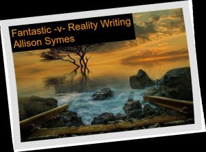 Feature Image - Fantastic versus Reality writing - Pixabay image