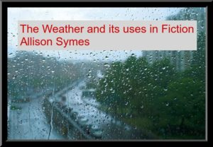 Feature Image - The Weather and Its Uses in Fiction