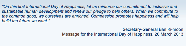 First International Day of Happiness, 20/3/2013