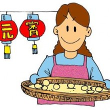 Lantern Festival 元宵: Lanterns and Glutinous rice balls.