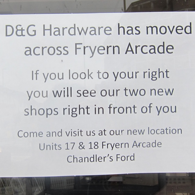 D & G Hardware has moved across Fryern Arcade.
