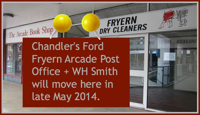 The Chandler's Ford Fryren Arcade post office will move here in late May 2014. There will be a WH Smith.   The post office will occupy the space where the Arcade Book Shop and Fryern Dry Cleaners used to be.