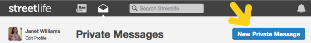 Click 'New Private Message' to enter private messages to target recipients on Streetlife.