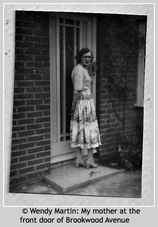 © Wendy Martin - My mother at the front door of Brookwood Avenue