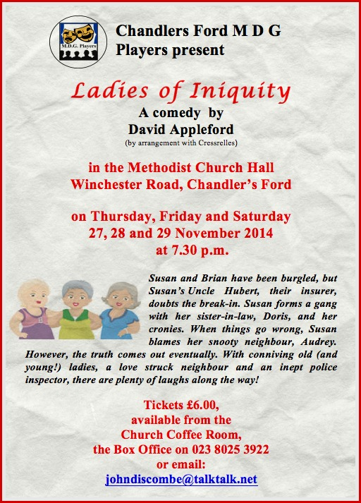 Ladies of Iniquity by Chandler's Ford MDG Players: 27 - 29 November 14.