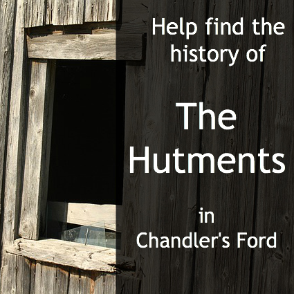Could you help find the history of The Hutments in Chandler's Ford?