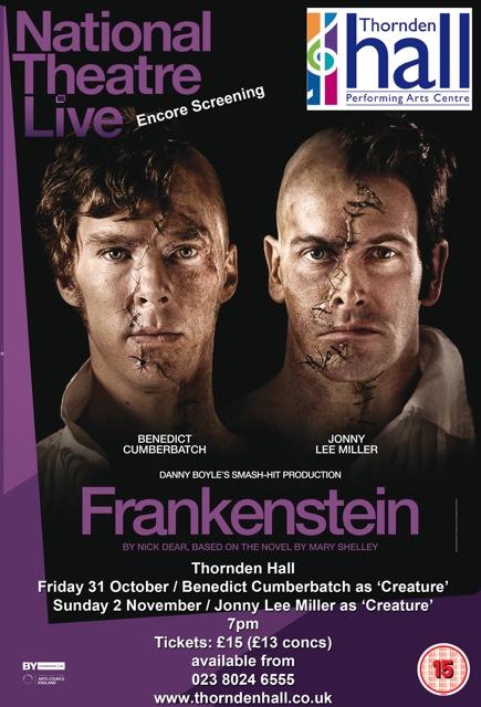 National Theatre Live - Frankenstein at Thornden Hall, Chandler's Ford.