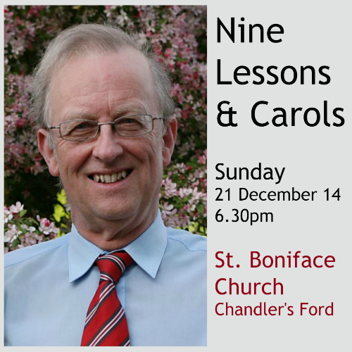 Nine Lessons and Carols at St. Boniface on 21st December this Christmas with Hugh Benham.