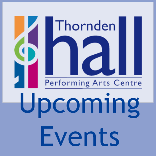 Thornden Hall upcoming events