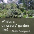 Dinosaurs' garden in Chandler's Ford, Eastleigh, Mike Sedgwick