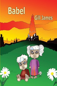 Babel, the second part of Gill's Peace Child Trilogy
