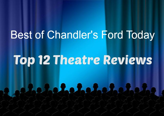 top 12 theatre reviews