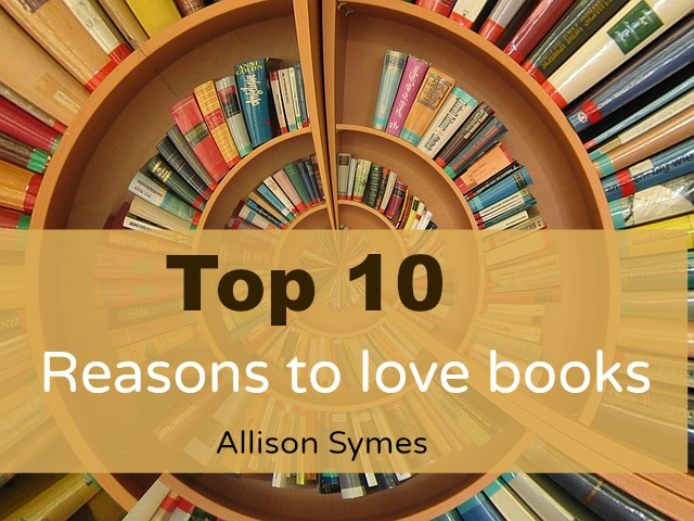 top ten reasons to love books