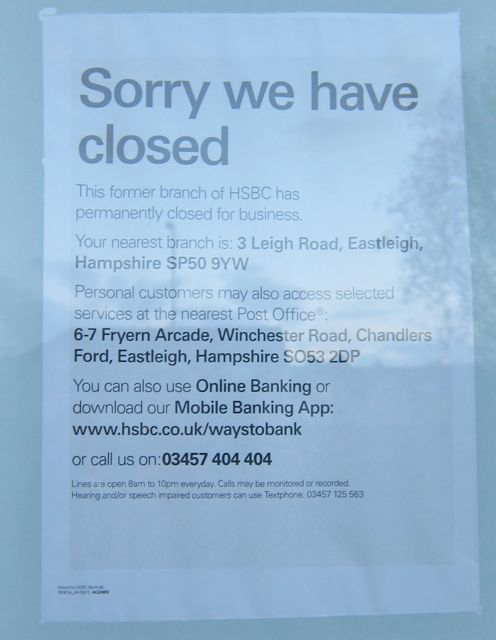 """HSBC in Chandler's Ford: """"Sorry we have closed."""""""