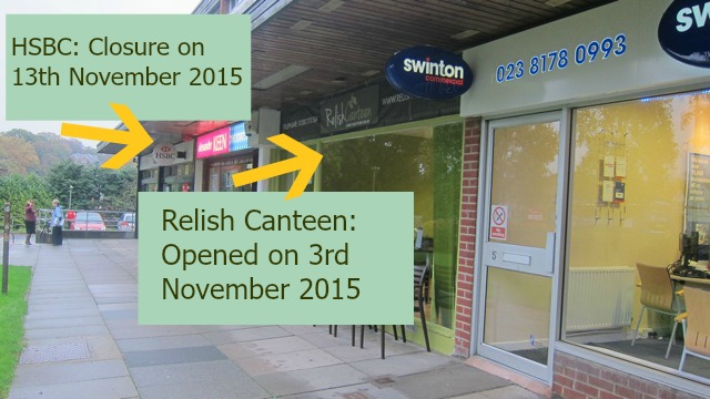 Central Precinct: HSBC is to close soon. Relish Canteen has just opened.
