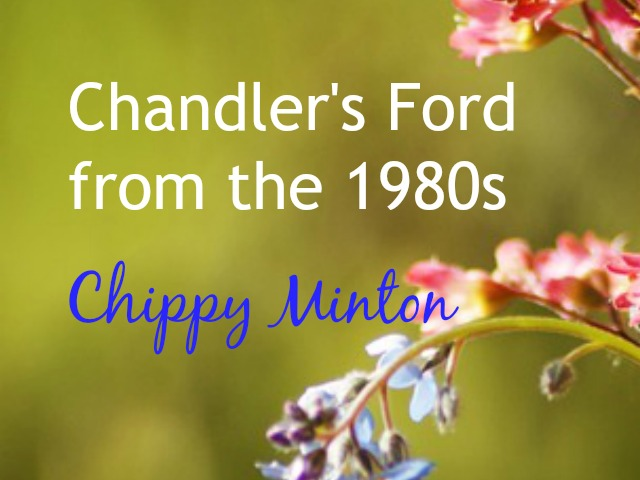 Chandler's Ford from the 1980s series Chippy Minton