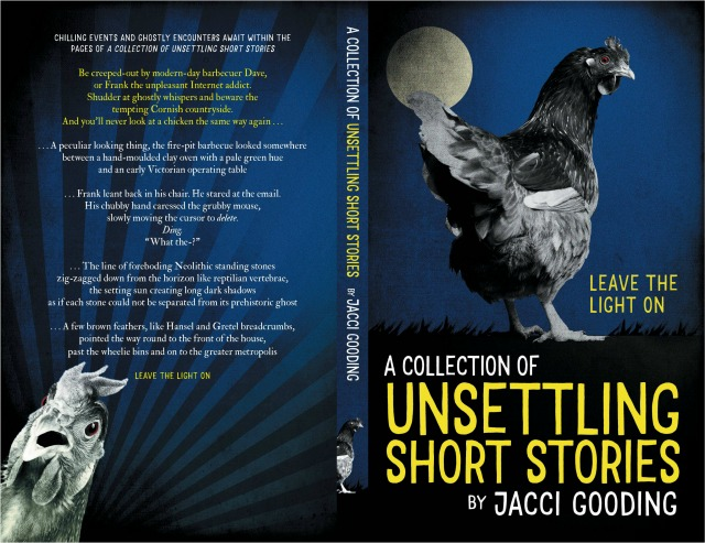 Resized version of Unsettling Short Stories Book Cover Front and Back (image kindly supplied by Jacci Gooding)