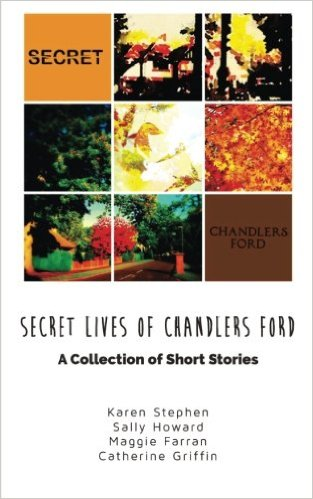 The Secret Lives of Chandler's Ford: The Book